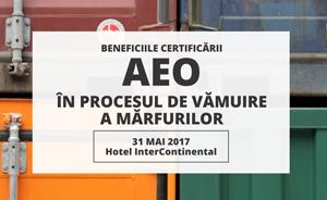 """Specialiștii în domeniul vamal se reunesc în cadrul evenimentului """"Beneficiile certificării AEO în procesul de vămuire a mărfurilor"""" pentru a discuta avantajele Operatorilor Economici Autorizați"""
