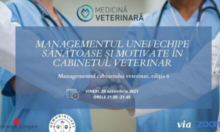 Despre managementul unei echipe sănătoase și motivate în cabinetul veterinar, la o nouă întâlnire a Comunității OSC – Medicină Veterinară
