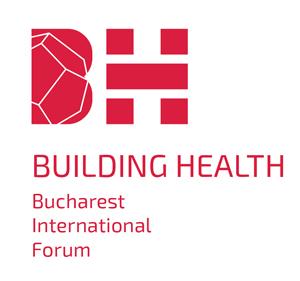 """Peste 200 de medici și arhitecți participă pe 22 octombrie la """"Building Health Bucharest International Forum"""""""