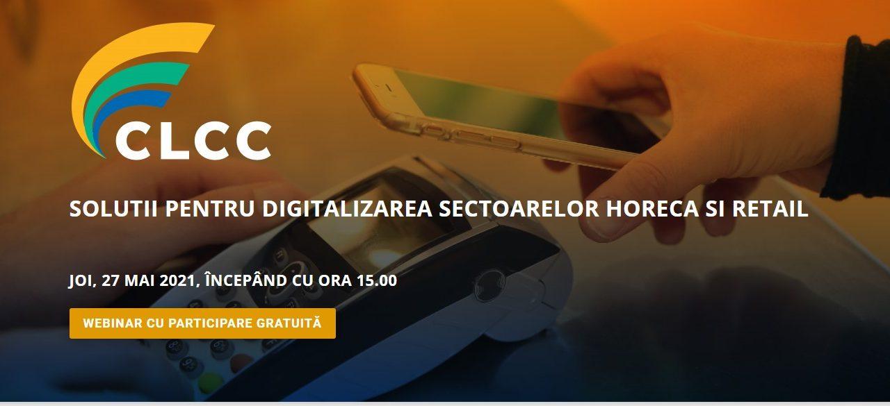"""""""Soluții pentru digitalizarea sectoarelor HORECA și retail"""" – tema webinarului Coaliției pentru Libertatea Comerțului și a Comunicării din 27 mai"""