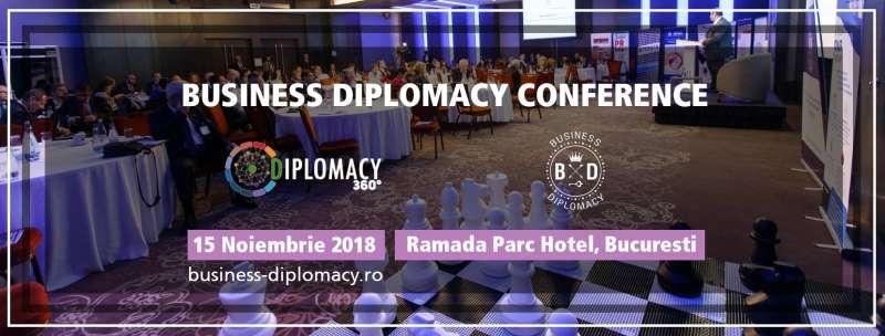 A treia ediţie a Diplomacy360/ International Business Diplomacy Conferenc are loc pe 15 noiembrie
