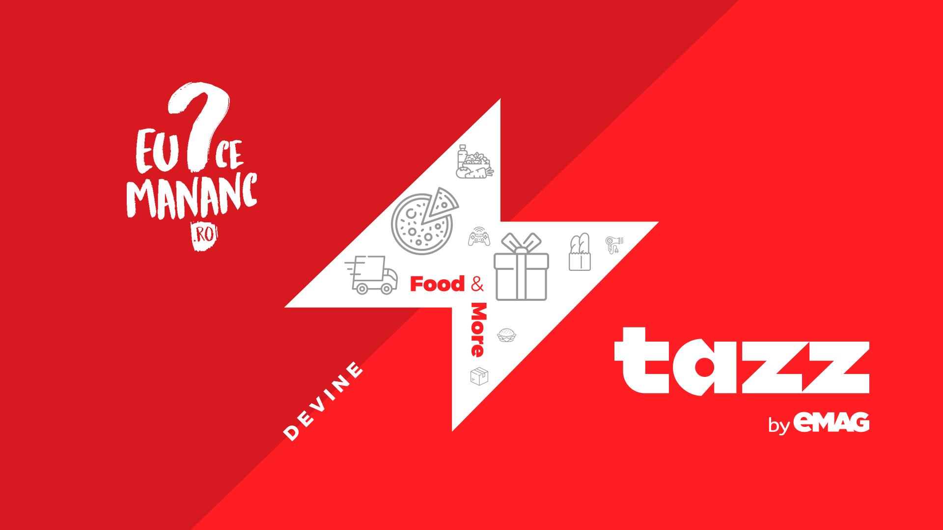 Platforma EuCeMananc devine Tazz by eMAG și extinde livrarea într-o oră cu produse alimentare și pentru casă