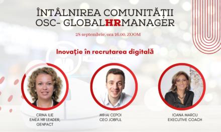 Provocări și soluții pentru recrutarea digitală – în întâlnirea comunității OSC-GlobaHRManager din 28 septembrie