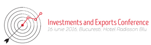 """""""Investments and Exports Conference"""" – pe 16 iunie, la București"""