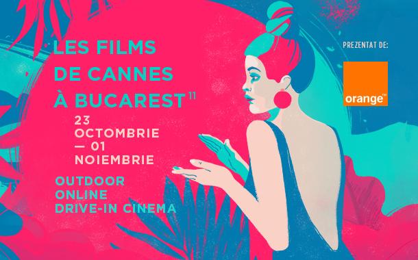 Ce ne așteaptă săptâmâna aceasta la Les Films de Cannes à Bucarest