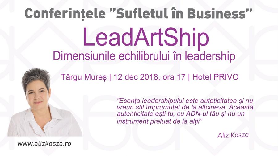 Conferință Lead-Art-Ship cu Aliz Kosza la Tg Mureș, pe 12 decembrie