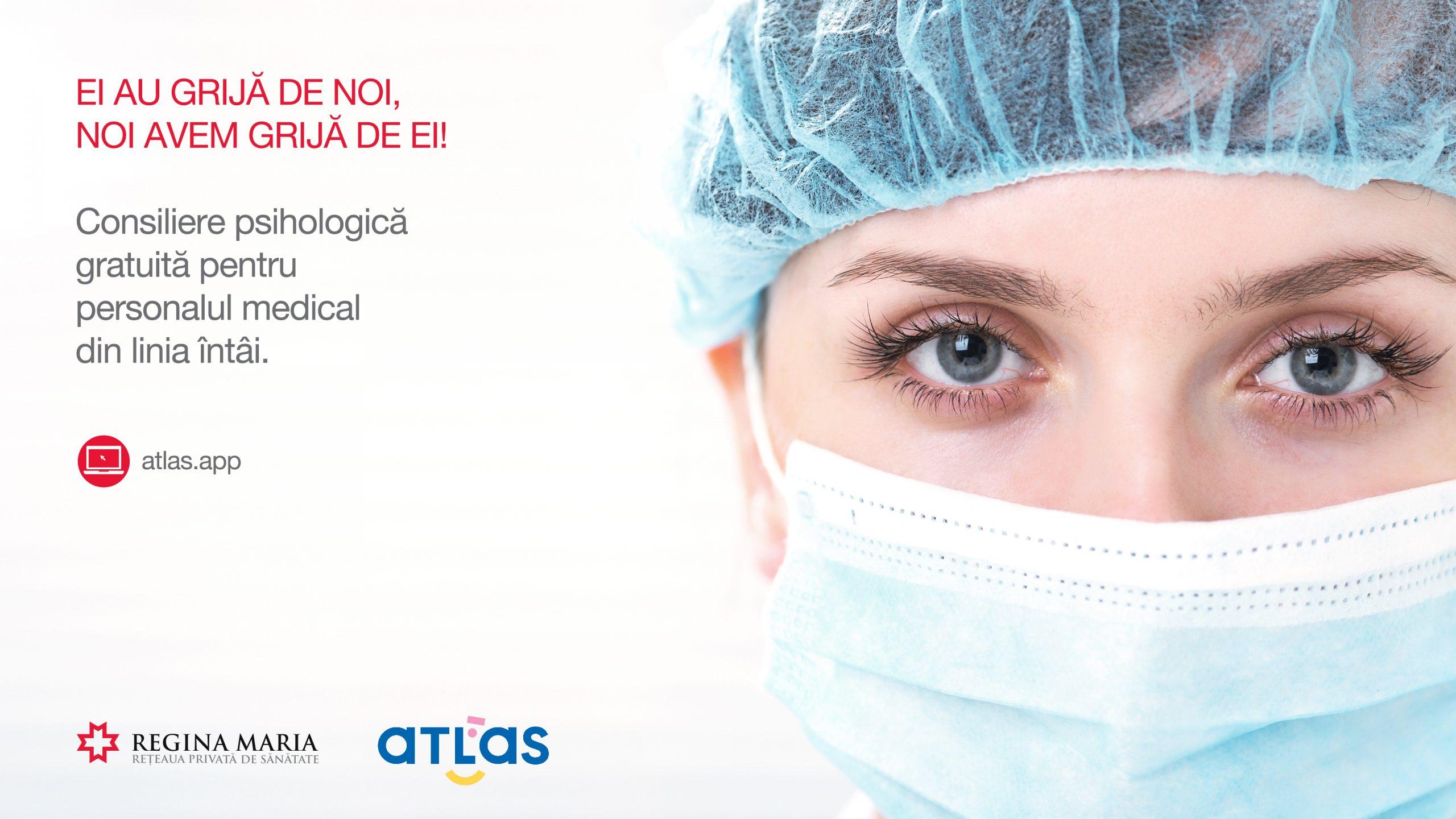 Cadrele medicale implicate în gestionarea cazurilor de COVID-19 primesc consiliere psihologică gratuită, prin intermediul unei colaborări între Rețeaua REGINA MARIA și ATLAS