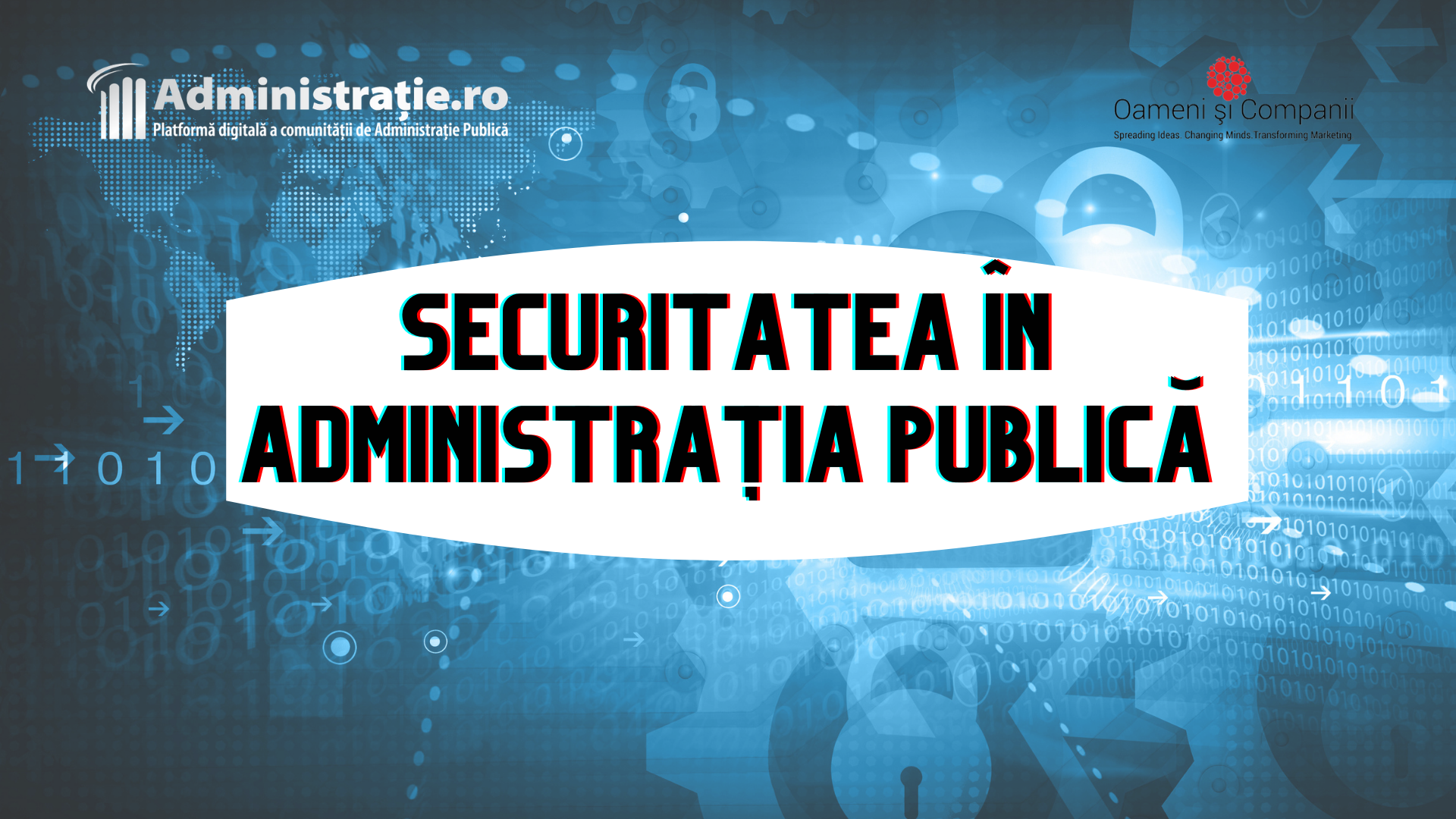"""Comunitatea OSC – Administrație/ITC: Peste 130 de specialiști au discutat despre """"Securitatea în administrația publică"""" în webinarul lunii mai"""