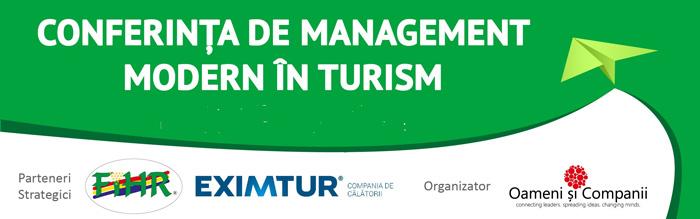 """""""Tehnologii și Aplicații Digitale in Turism"""" – tema celei de-a treia ediții a Conferinței Naționale de Management Modern în Turism"""