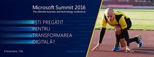 Ambasadorii transformării digitale pe scena Microsoft Summit 2016