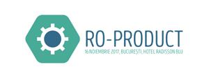 """Conferința """"RO-Product"""": care sunt cele mai dezvoltate sectoare la nivel de producție și ce instrumente utilizează marile companii pentru a crește competitivitatea?"""
