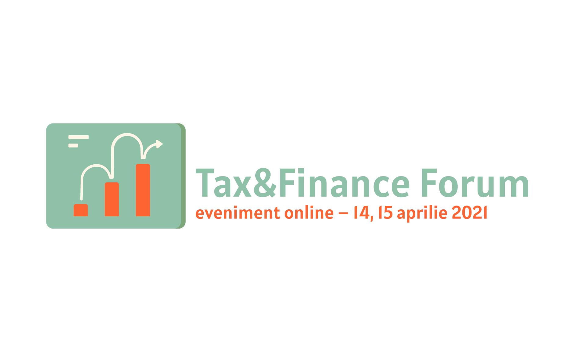 """Pe 14 și 15 aprilie are loc """"Tax & Finance Forum"""", eveniment online ce abordează principalele noutăți legislative și fiscale"""