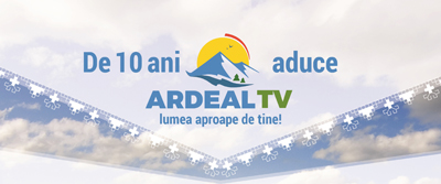 """Televiziunea regională """"ARDEAL TV"""" aniversează 10 ani de existență"""