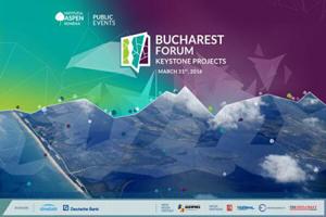 Institutul Aspen România organizează Bucharest Forum / Keystone Projects