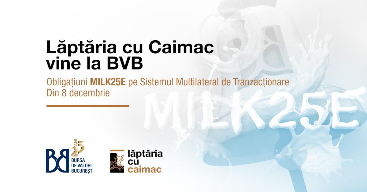 Obligaţiunile emise de procesatorul lactatelor 'Lăptăria cu Caimac' debutează la BVB
