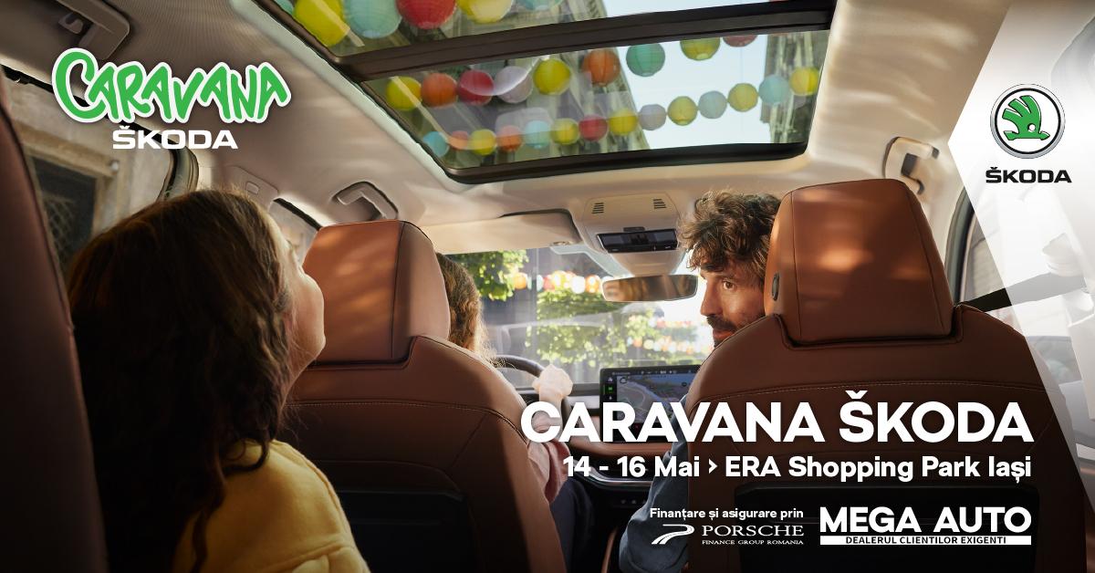 Caravana ŠKODA, între 14-16 mai, la ERA Shopping Park Iași