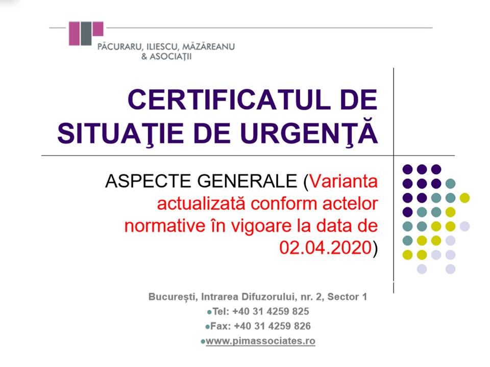 Material informativ de utilitate pentru manageri: Ce este Certificatul de Situație de Urgență și cum poate fi folosit. UPDATE 2 Aprilie