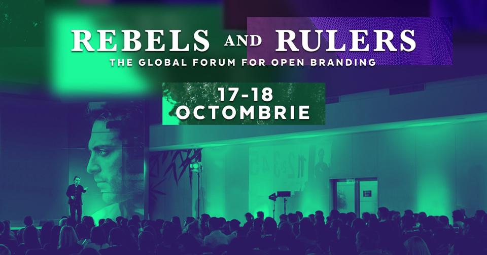 REBELS AND RULERS și importanța Culturii de Brand