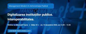 """""""Digitalizarea instituțiilor publice. Interoperabilitatea"""" a fost tema întâlnirii din decembrie a comunității ITC din administrația publică"""