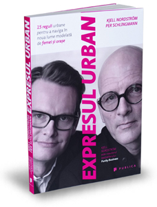 """Expresul urban"", de Kjell Nordström și Per Schlingmann"