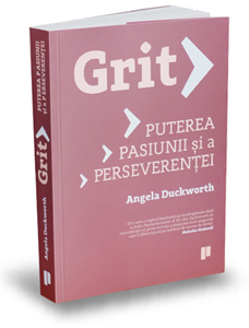 """""""Grit – Puterea pasiunii şi a perseverenţei"""", de Angela Duckworth"""