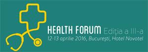 Conferința Health Forum va avea loc pe 12 și 13 aprilie,  la Hotel Novotel din București
