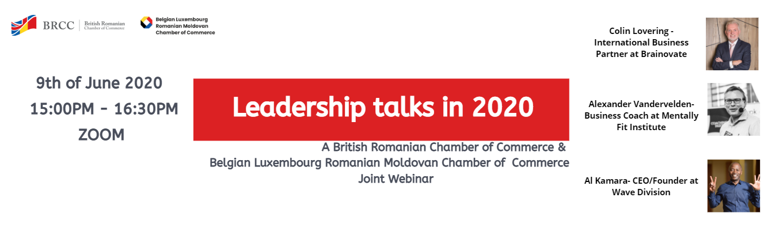 Leadership Talks in 2020 – un eveniment BRCC, 9 iunie, pe Zoom