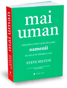 """Mai uman"", de Steve Hilton"