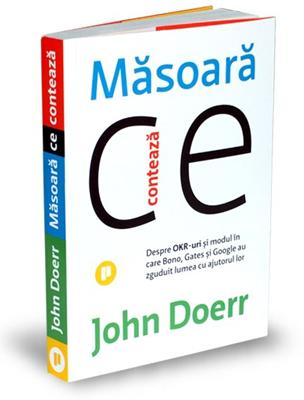 """""""Măsoară ce contează"""", de John Doerr"""