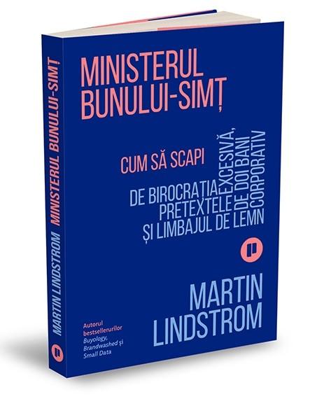 """""""Ministerul Bunului-simț"""", de Martin Lindstrom"""