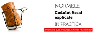 """Seminarul cu tema """"Normele Codului Fiscal explicate. In practica"""" va avea loc pe 27 ianuarie la Bucuresti"""