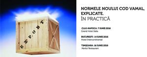 """O nouă serie de seminarii cu tema """"Normele Codului Vamal explicate. În practică"""""""
