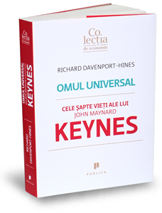 """Omul universal – Cele şapte vieţi ale lui John Maynard Keynes"""