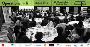 """Evenimentul """"Operational HR"""" are loc pe 21 și 22 septembrie la București și pe 28 octombrie la Cluj-Napoca"""