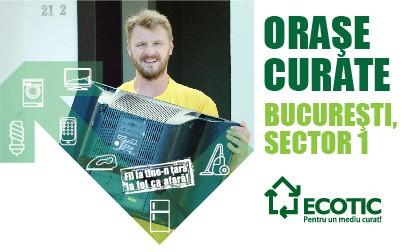 Contribuie și tu la un ORAȘ CURAT! Campanie de colectare deșeuri electrice și de baterii în Sectorul 1 al Capitalei