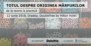"""Specialiștii Deloitte România susțin seminarul """"Totul despre originea mărfurilor. De la teorie la practică"""" – Oradea"""