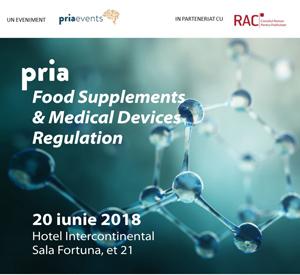 "Publicitatea suplimentelor alimentare și a dispozitivelor medicale, în dezbatere la conferința ""PRIA Food Supplements and Medical Devices Advertising"" – 20 iunie 2018"
