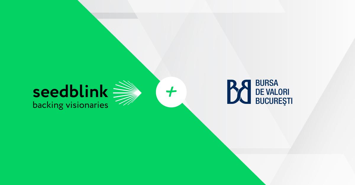 Bursa de Valori Bucureşti şi SeedBlink îşi unesc forţele pentru susţinerea ecosistemului antreprenorial inovator românesc