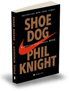 """""""Shoe Dog, Memoriile creatorului Nike"""", de Phil Knight"""
