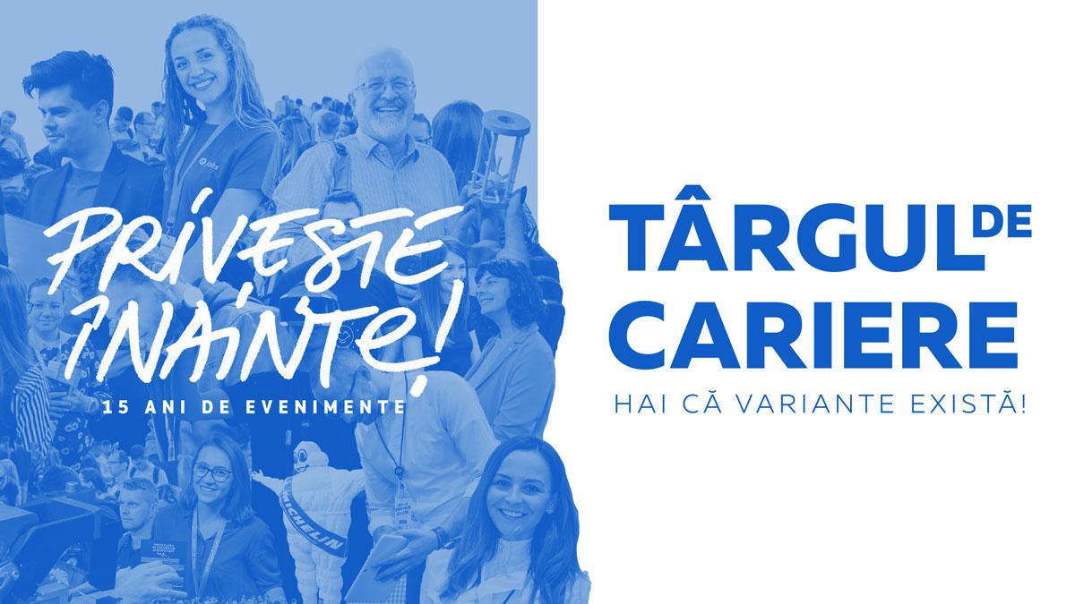 Prima ediție Târgul de Cariere din 2021 are loc la Iași, în luna martie