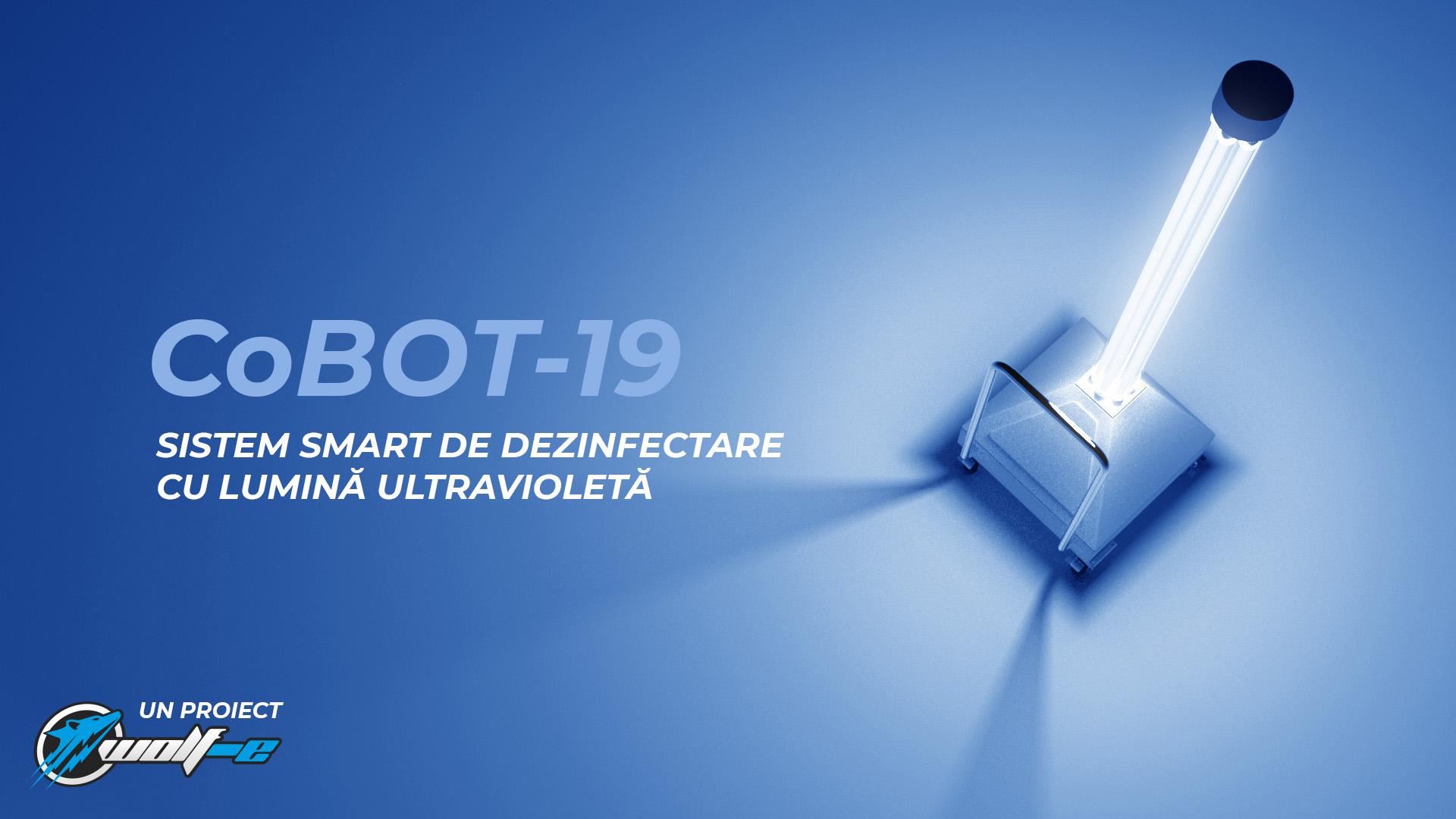 WOLF-e a creeat CoBOT-19, sistemul inteligent de dezinfectare cu lumină UV-C